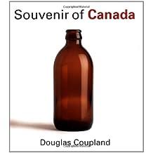 Souvenir of Canada by Douglas Coupland (2004-03-19)