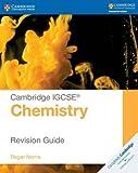 Cambridge IGCSE® chemistry. Revision guide. Per le Scuole superiori (Cambridge International IGCSE)