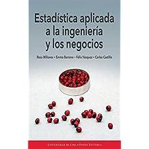 Estadística aplicada a la ingeniería y los negocios (Spanish Edition)