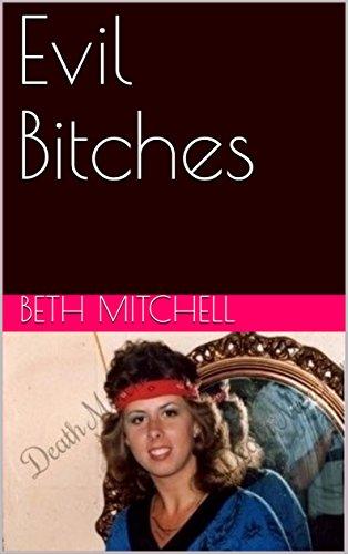 Evil Bitches (English Edition)