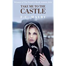 Take Me to the Castle