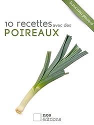 10 recettes avec des poireaux (Dans mon placard t. 8)