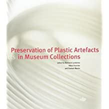 Preservation of Plastic Artefacts in Museum Collections