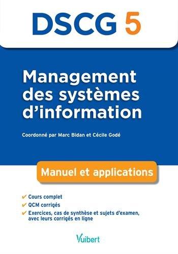 Management des systemes d'information DSCG 5 : Manuel et applications