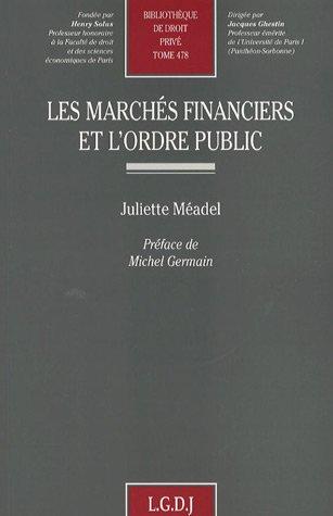 Les marchés financiers et l'ordre public