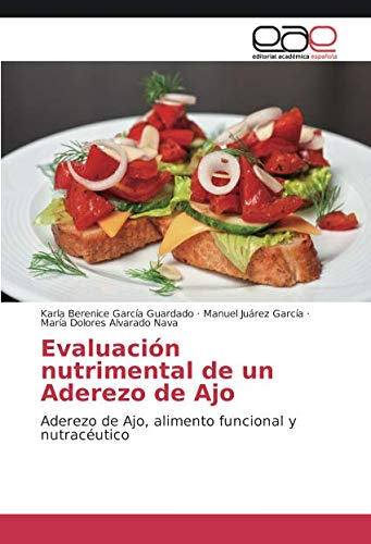 Evaluacion Nutrimental de Un Aderezo de Ajo por Garcia Guardado Karla Berenice