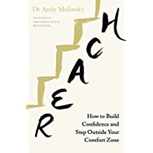 Reach: How to Build Confidence and Step Outside Your Comfort Zone
