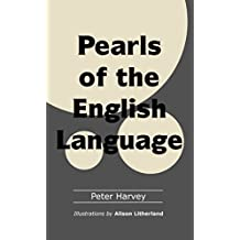 Pearls of the English Language (English Edition)