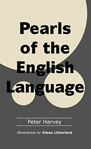Pearls of the English Language (English Edition) eBook: Peter ...