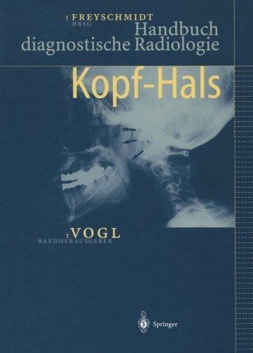 Handbuch diagnostische Radiologie: Kopf Hals (German Edition) (2012-11-07)
