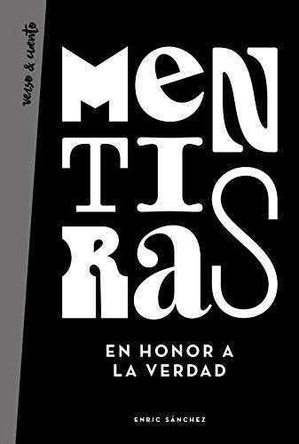 Mentiras en honor a la verdad eBook: Sánchez, Enric: Amazon.es ...