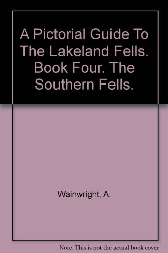 A Pictorial Guide To The Lakeland Fells. Book Four. The Southern Fells.