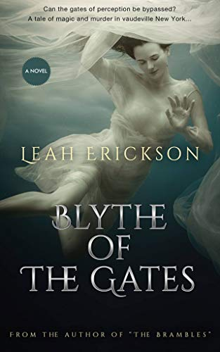 Blythe of the Gates (English Edition) par [Erickson, Leah]