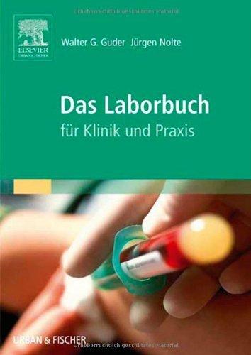 Das Laborbuch. Für Klinik und Praxis (2005-10-11)