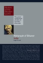 Makers of Modern World Subscription: Maharajah of Bikaner: India (Makers of the Modern World)