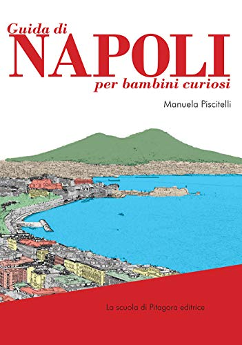 Guida di Napoli per bambini curiosi