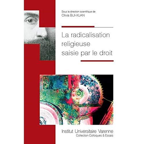 La radicalisation religieuse saisie par le droit