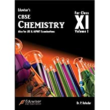 Eduwiser's CBSE Chemistry for Class XI - Vol. 1