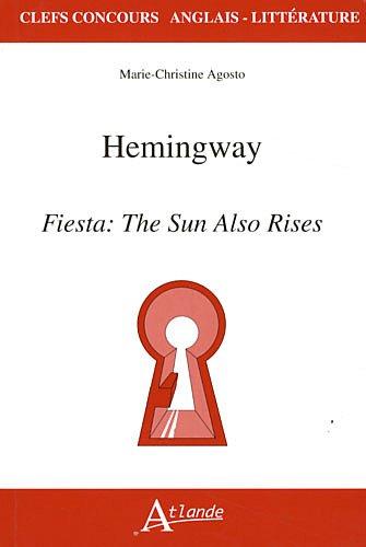 Hemingway, Fiesta