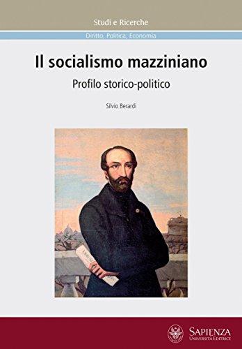 Il socialismo mazziniano: Profilo storico-politico (Studi e Ricerche)