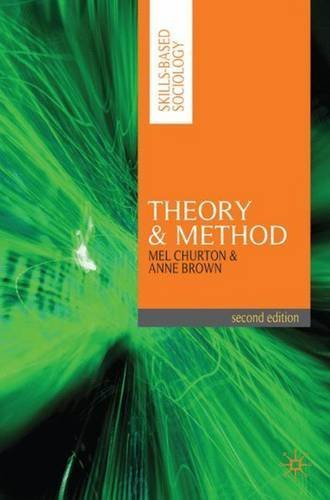 Theory and Method (Skills-Based Sociology) by Mel Churton (2010-01-15)