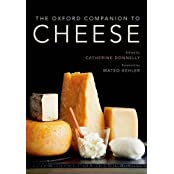 The Oxford Companion to Cheese (Oxford Companion To... (Hardcover))
