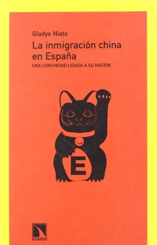 La inmigración china en España : una comunidad ligada a su nación por Gladys Nieto Martínez