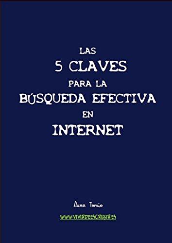 Las 5 claves para la Búsqueda Efectiva en Internet por Alba Tofiño