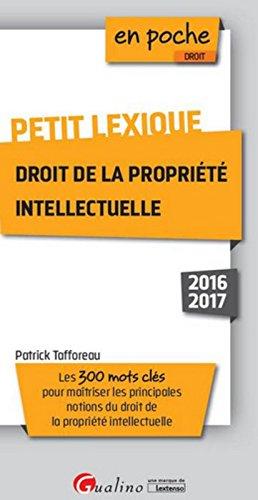 Petit lexique Droit de la propriété intellectuelle 2016-2017