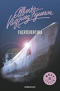 Fuerteventura par  Alberto Vázquez-Figueroa