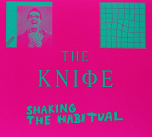 The Knife: Shaking The Habitual (Audio CD)