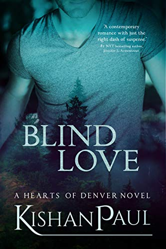 Blind Love (Hearts of Denver Book 1) (English Edition) eBook ...