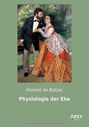 Physiologie der Ehe by Honor?? de Balzac (2015-03-22)
