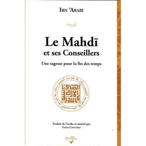 Mahdi et ses conseillers, (Le) : Une sagesse pour la fin des temps