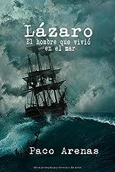 Lázaro, el hombre que vivió en el mar