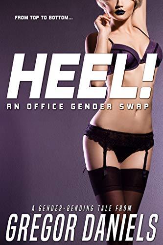 Heel!: An Office Gender Swap (English Edition)