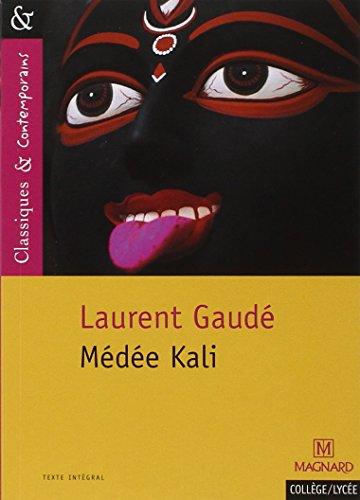 Médée Kali (Classiques & contemporains) por Laurent Gaudé