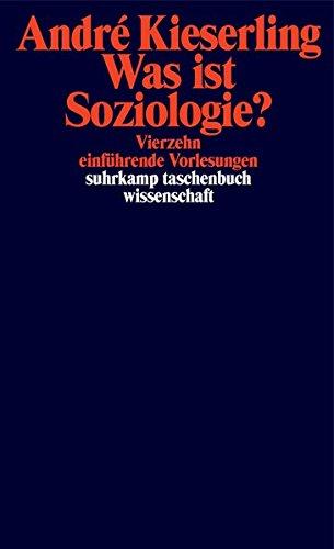 Die Vorzüge der Inkonsequenz: Eine Einführung in die Soziologie (suhrkamp taschenbuch wissenschaft)
