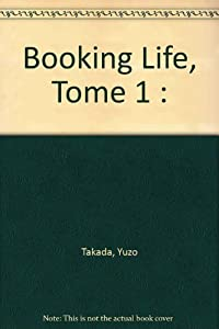 Booking Life Edition simple Tome 1