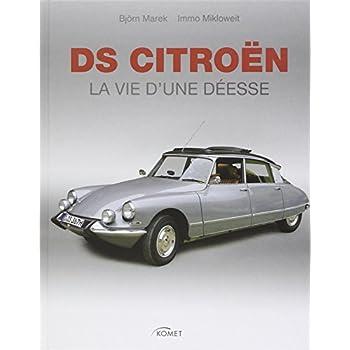 DS Citroën : La vie d'une déesse