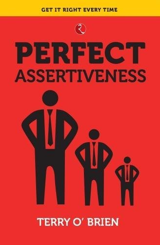 PERFECT ASSERTIVENESS