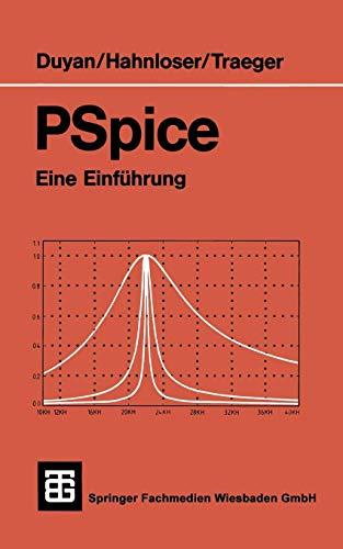 Pspice (Teubner-Studienskripten Elektrotechnik) - Einheit Betriebsanleitung