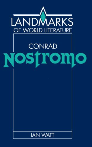 Conrad: Nostromo Paperback (Landmarks of World Literature)