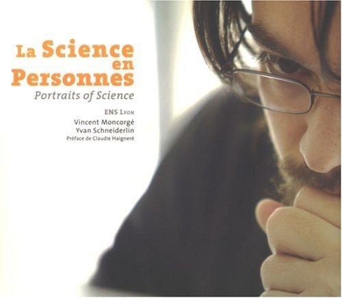 La science en personnes : Portraits of Science