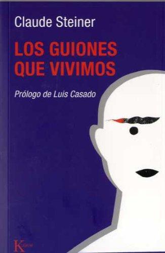 Los guiñes que vivimos (Psicología) por Claude Steiner