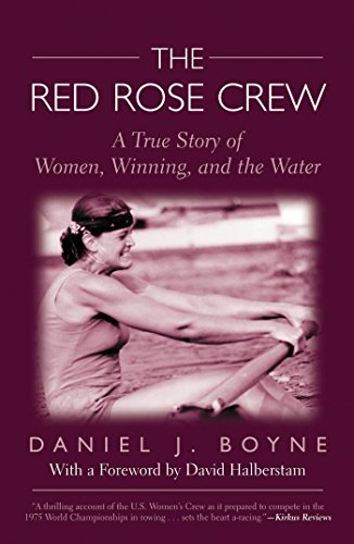 Red Rose Crew: A True Story Of Women, Winning, And The Water (English Edition) por Daniel Boyne