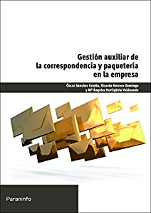 empresas paqueteria: Gestión auxiliar de la correspondencia y paquetería en la empresa (Cp - Certific...