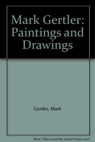 MARK GERTLER Paintings and Drawings