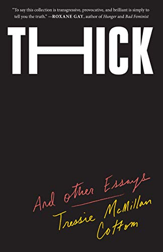 Thick: And Other Essays (English Edition)