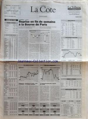 COTE (LA) du 20/09/1993 - BOURSE DE PARIS - VOLUMES EN MONTANT - LES 40 VALEURS DU CAC - LES PRINCIPAUX ECARTS - INDICES AGEFI - LA SEANCE +1,15 % - REPRISE EN FIN DE SEMAINE A LA BOURSE DE PARIS - LA VALEUR DU JOUR - DEGREMONT RESULTATS DE LÔÇÖANNEE DANS LA TENDANCE DU PREMIER SEMESTRE - MARCHE OBLIGATOIRE - LE NOTIONNEL PARAIT PRET A REPARTIR DE LÔÇÖAVANT - INDICES MONDIAUX - LES 30 VALEURS DU DOW JONES - CHANGES A LÔÇÖETRANGER - INDICES MATIERES PREMIERES